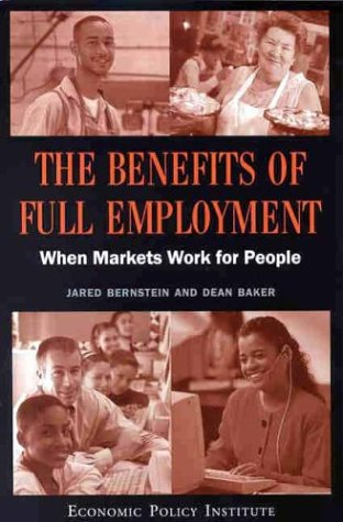 the-benefits-of-full-employment-when-markets-work-for-people
