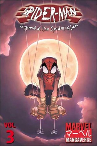 Marvel Mangaverse: Spider Man Legend Of The Spider Clan por Kaare Andrews EPUB MOBI 978-0785111146