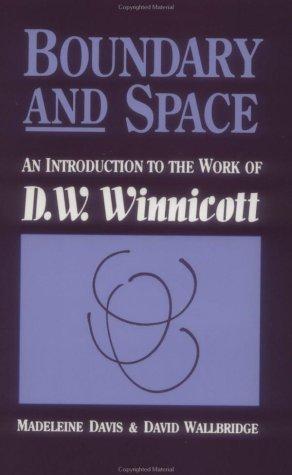 EBooks en pdf gratis para descargar Boundary and Space: An Introduction to the Work of D.W. Winnincott