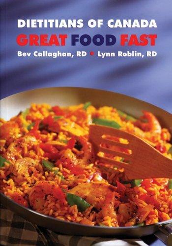 Descarga gratuita de ebook spanish dictionary Great Food Fast: Dietitians of Canada