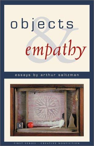 Objects And Empathy by Arthur M. Saltzman
