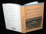 Mesoamerican Architecture As A Cultural Symbol