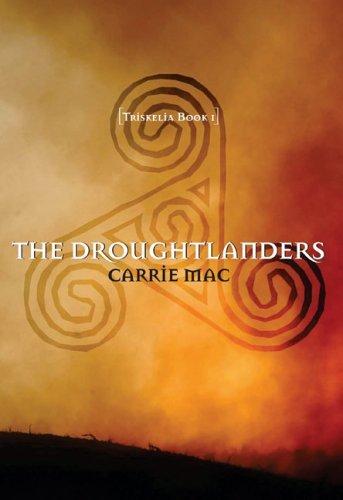 The Droughtlanders (Triskelia, #1)