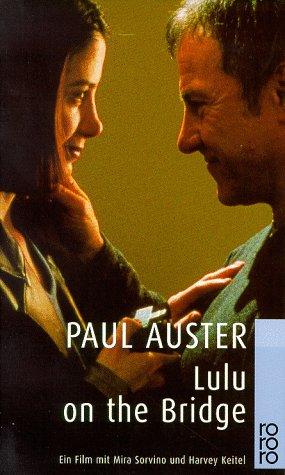 Lulu On The Bridge: ein Film mit Mira Sorvino und Harvey Keitel