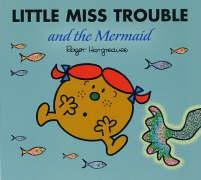 little-miss-trouble-and-the-mermaid