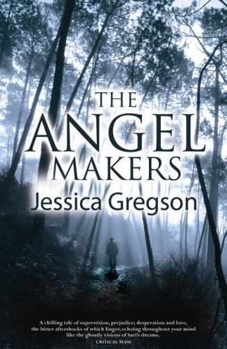 Angel Makers by Jessica Gregson