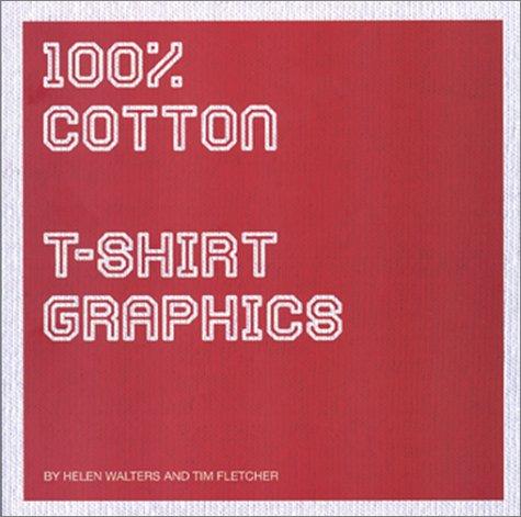 100% Cotton: T-Shirt Graphics Descarga gratuita de libros completos en pdf