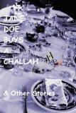 Jane Doe Buys a Challah & Other Stories Descargas gratuitas de libros electrónicos en línea