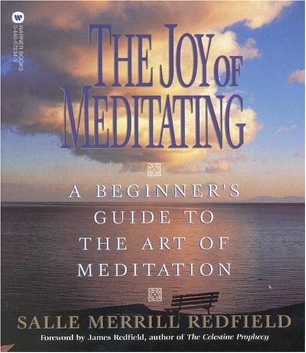 the-joy-of-meditating-a-beginner-s-guide-to-the-art-of-meditation
