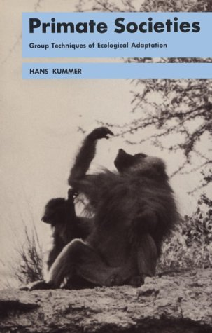 Primate Societies: Group Techniques Of Ecological Adaptation