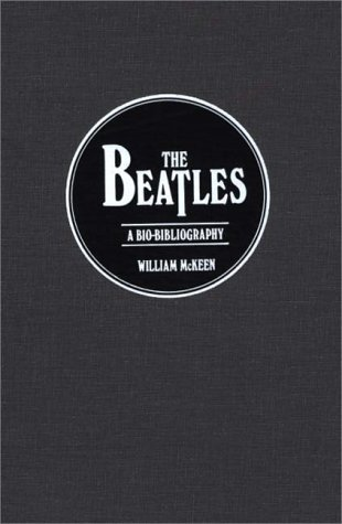 The Beatles: A Bio-Bibliography