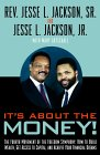 It's About the Money!: The Fourth Movement of the Freedom Symphony: How to Build Wealth, Get Access to  Capital, and Achieve Your Financial Dreams