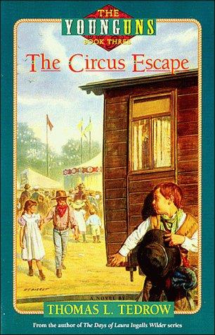 The Circus Escape por Thomas L. Tedrow MOBI PDF 978-0840741349