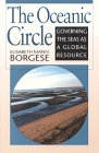The Oceanic Circle: Governing The Seas As A Global Resource