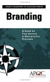 Branding: A Guide for Your Journey to Best-practice Processes
