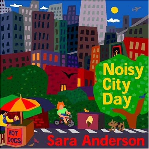 Noisy City Day