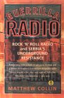Guerrilla Radio: Rock 'N' Roll Radio and Serbia's Underground Resistance
