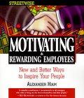 Streetwise Motivating & Rewarding Employees