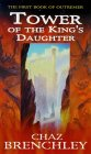 Tower of the King's Daughter (Outremer, #1)