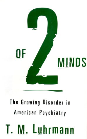 of-2-minds-the-growing-disorder-in-american-psychiatry