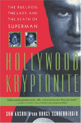 Hollywood Kryptonite: The Bulldog, the Lady, and the Death of Superman