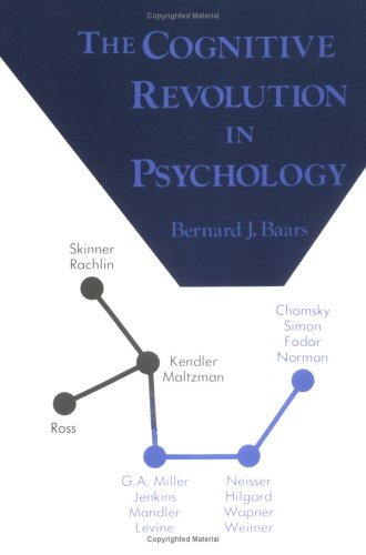 The Cognitive Revolution in Psychology