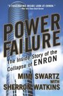 Power Failure: The Inside Story of the Collapse of Enron