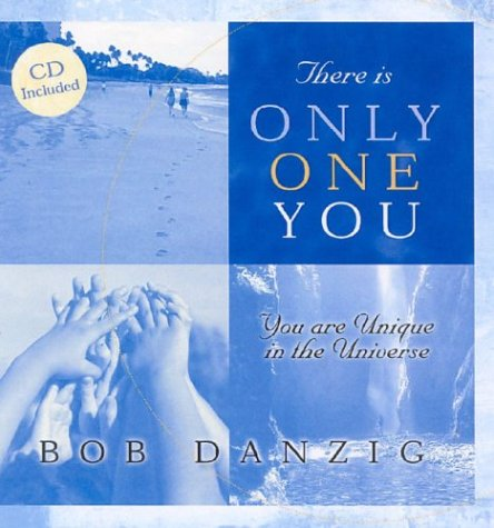 There Is Only One You: You Are Unique in the Universe [With CD]