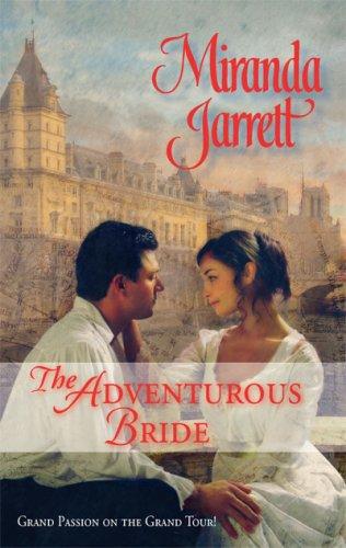 The Adventurous Bride by Miranda Jarrett