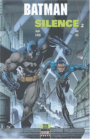Read Batman Silence Tome 2 By Jeph Loeb Online