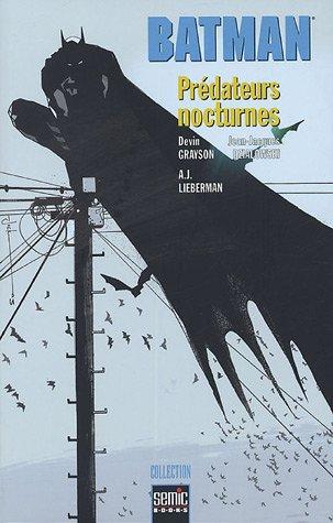Descarga gratuita de los archivos del libro Batman - Prédateurs Nocturnes