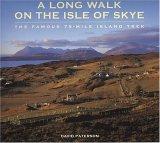 A Long Walk on the Isle of Skye: The Famous 75-Mile Island Trek