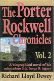 The Porter Rockwell Chronicles, Vol. 2