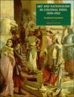 Art And Nationalism In Colonial India: Occidental Orientations PDF uTorrent 978-0521443548