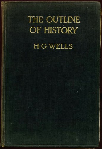 The Outline of History, Vols. I and II (of 4)