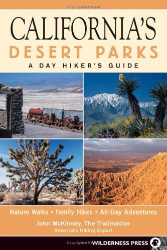 California's Desert Parks: A Day Hiker's Guide Descargar libro