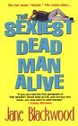 The Sexiest Dead Man Alive