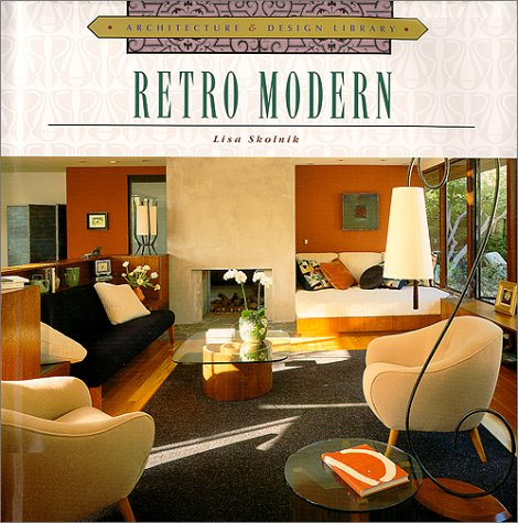 Descarga gratuita de archivos de texto Ebook Architecture and Design Library: Retro-Modern