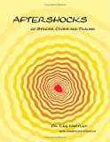 Aftershocks of Stress, Crisis and Trauma
