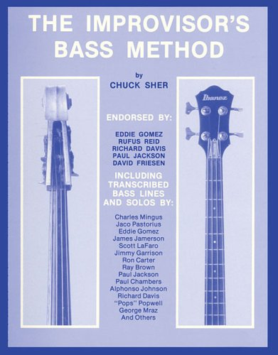 The Improvisor's Bass Method: The Complete Method Book for Electric or Upright Bass 978-0961470104 MOBI EPUB
