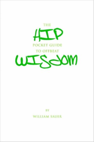 The Hip Pocket Guide to Offbeat Wisdom