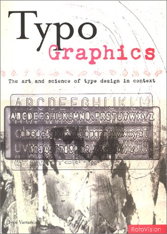Typo-Graphics by Ivan Vartanian