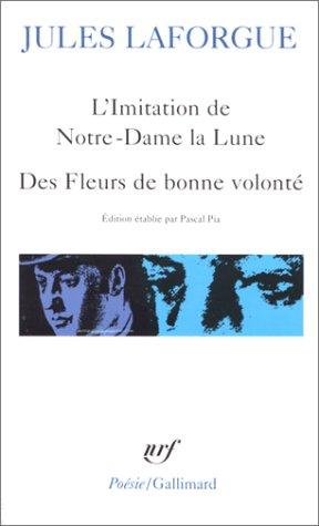 L'Imitation de Notre Dame la Lune, Des Fleurs de bonne volonté