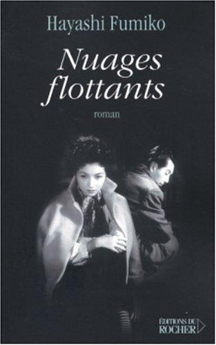 Nuages flottants - Traduit du japonais par Corinne Atlan