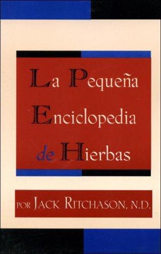 La Pequena Enciclopedia de Hierbas (Spanish Edition) = The Little Herb Encylopedia