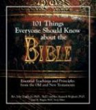 101 Things Everyone Should Know About The Bible: Essential Teachings And Principles from the Old And New Testament Descarga gratuita del libro textil