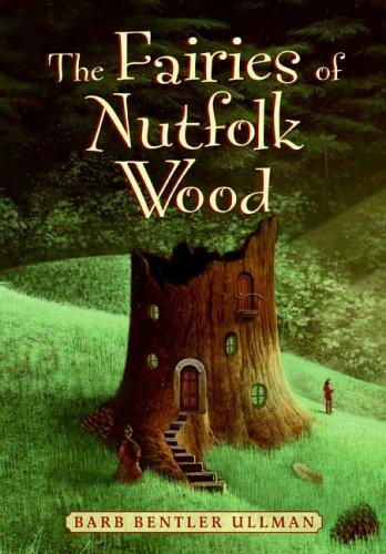 The Fairies of Nutfolk Wood