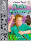 Gemma James' Pirate Adventure (Magic Jewellery)