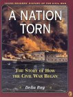A Nation Torn: Book 2: The Story of How the Civil War Began