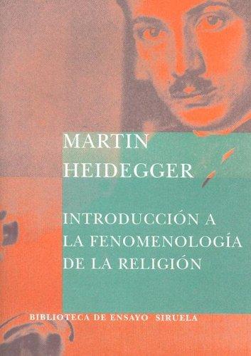 the phenomenology of religious life heidegger martin fritsch matthias gosetti ferencei jennifer anna